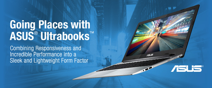 Going places with ASUS Ultrabooks