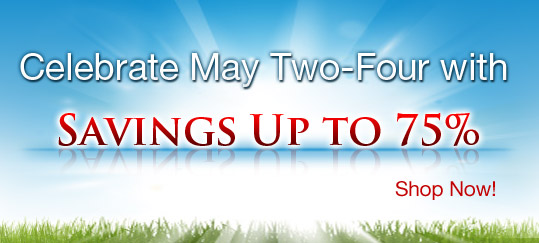 Celebrate May two-four with savings up to 75%