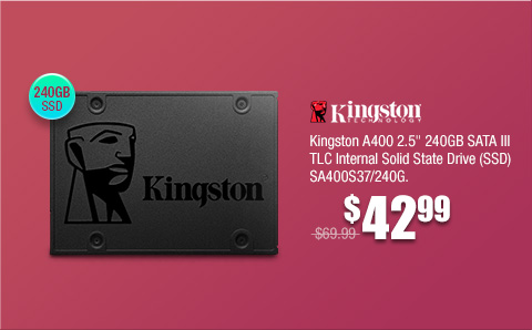 "Kingston A400 2.5"" 240GB SATA III SSD"