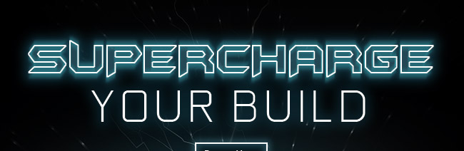 Supercharge Your Build