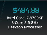 Intel Core i7-9700KF 8-Core 3.6 GHz Desktop Processor