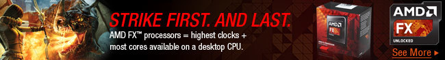 AMD FX - STRIKE FIRST. AND LAST.