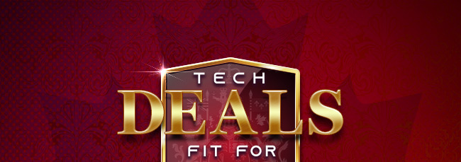 Tech Deals Fit For Royalty