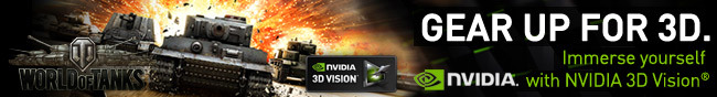Nvidia - Gear Up For 3D. Immerse yourself with Nvidia 3D Vision.