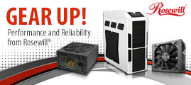 Gear Up! Performance and Reliability from Rosewill