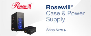 Rosewill Case & Power Supply