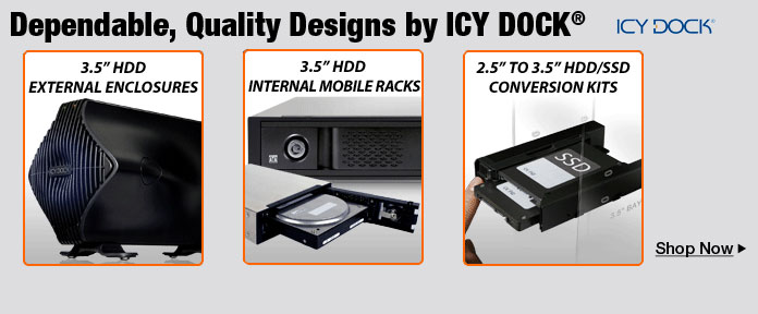 Dependable,Quality Designs by ICY DOCK