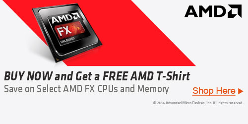 BUY NOW and Get a FREE AMD T-SHIRT