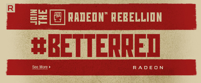 Join the Radeon rebellion