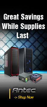 Antec Great Savings While Supplies Last