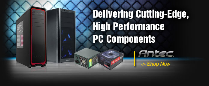 Antec High Performance PC Components