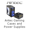 Antec Gaming Cases and Power Supplies