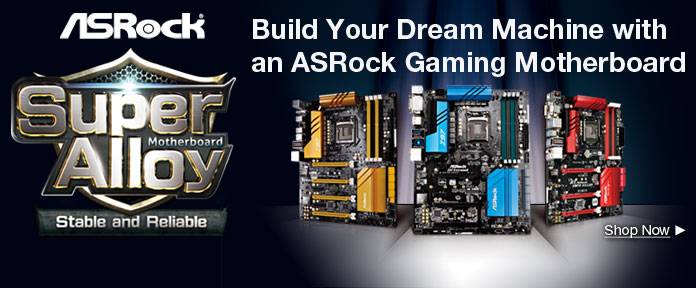 Build your dream machine with an ASRock Gaming Motherboard