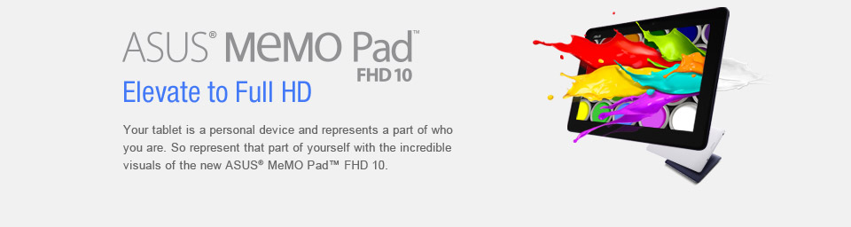 Make the ASUS MeMO Pad FHD 10 Yours Today