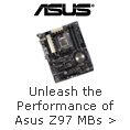 Unleash the Performance of Asus Z97 Motherboards.