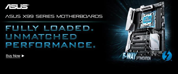 ASUS X99 SERIES MOTHERBOARDS