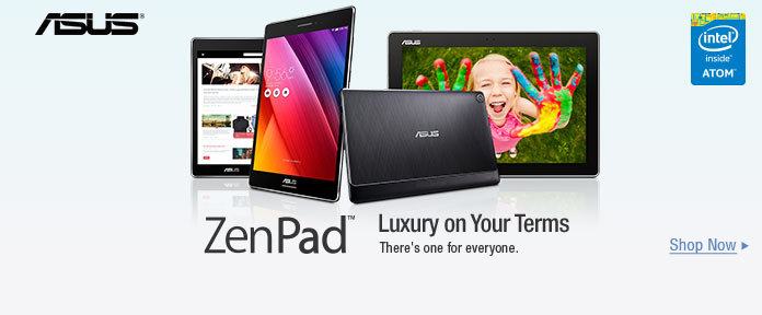 ZenPad Luxury on Your Terms