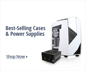 Best-Selling Cases & Power Supplies