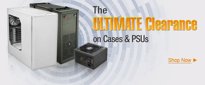 The Ultimate Clearance on Cases& PSUs