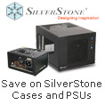 Save on SilverStone Cases and PSUs