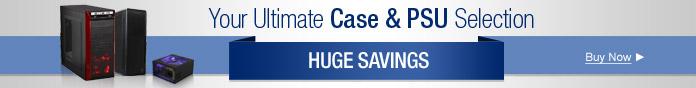 Huge Savings on Cases&PSUs