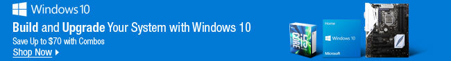 Windows 10 - Build and Upgrade Your System with Windows 10 - Save Up to $70 with Combos - Shop Now