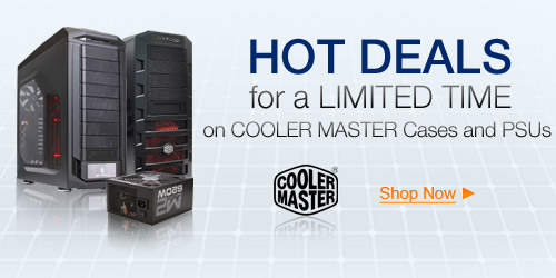 Hot Deals On Cooler Master Cases & PSUs