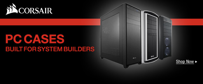 PC Cases Built for System Builders