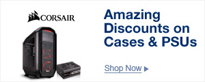 Amazing Discounts on Cases & PSUs