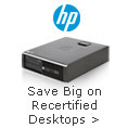 Save Big on HP Recertified Desktops