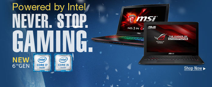 Powered by Intel, never stop gaming