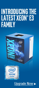 Introducing the Latest Xeon E3 Family