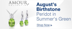 AMOUR August's Birthstone