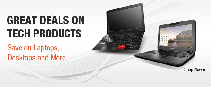 GREAT DEALS ON TECH PRODUCTS