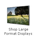 Shop Large Format Displays