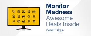 Monitor Madness