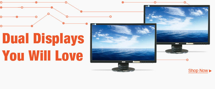 Dual Displays You Will Love