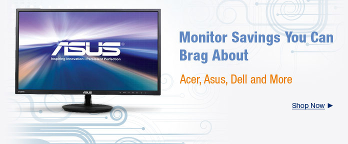 Monitor Savings You Can Brag About
