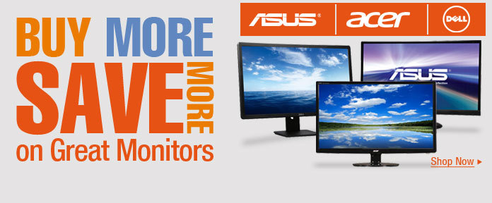 Buy more save more on great monitors