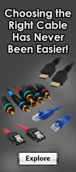 Choosing the Right Cable Has Never Been Easier!