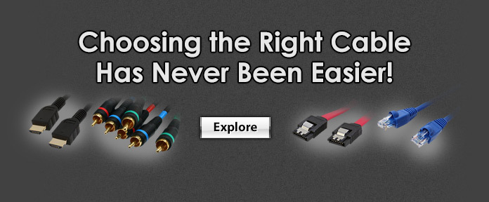 Select the right cable for you