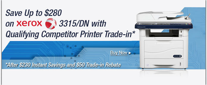 Save up to $280 on XEROX 3315/DN with qualifying competitor printer trade-in