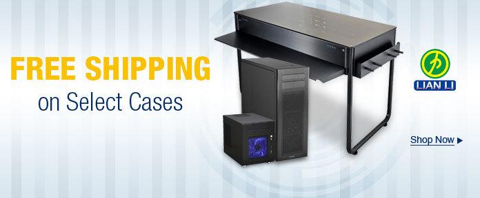 Free Shipping on select Lian-Li items