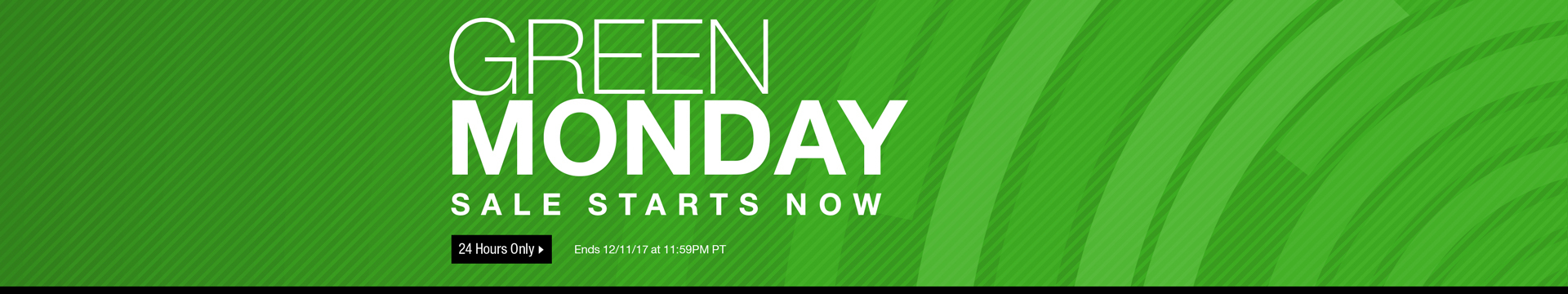 Green Monday Sale Starts Now