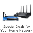 Special Deals for your Home Network