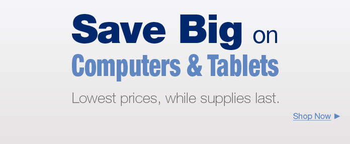 Save Big On Computers & Tables