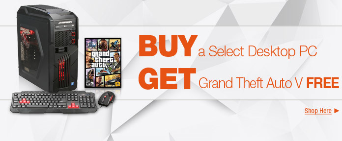 BUY a Select Desktop PC GET Grand Theft Auto V FREE