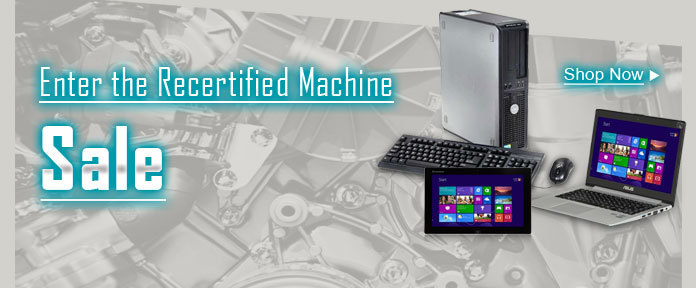 Enter the Recertified Machine