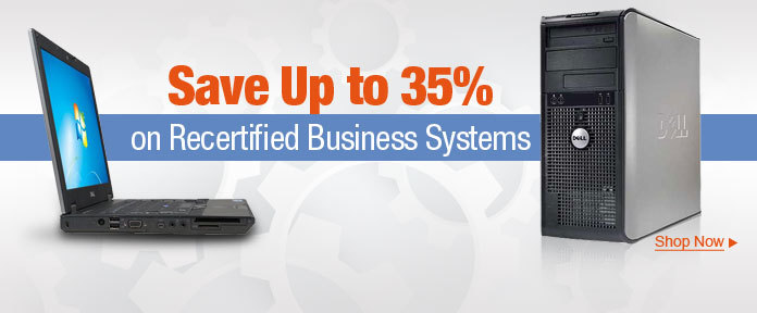 Save up to 35% on recertified business systems