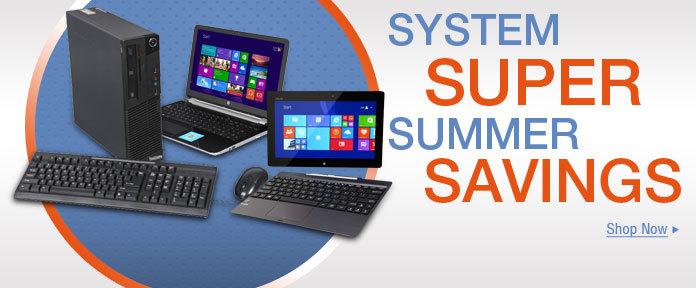 SYSTEM SUPER SUMMER SAVINGS